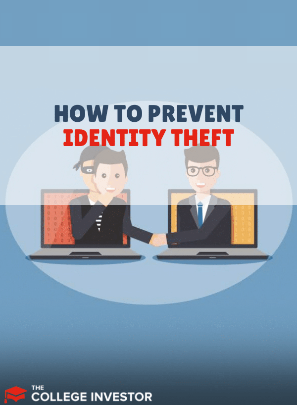 How to Prevent Identity Theft: 10 Tips You Can Start Using