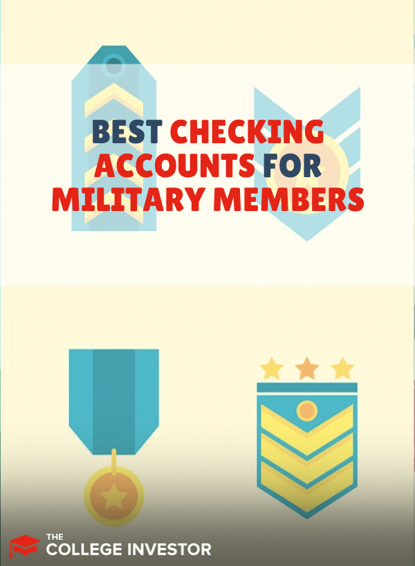 Best Checking Accounts for Military Members