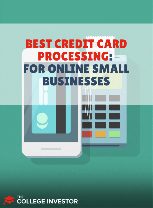 Best Credit Card Processing for Online Small Businesses