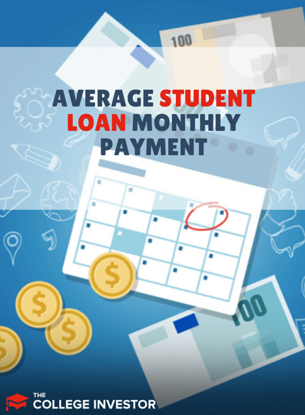 average student loan monthly payment