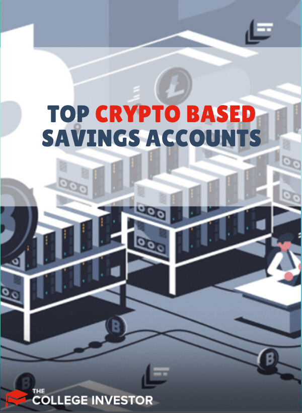 The Top Crypto Savings Accounts Of 2021