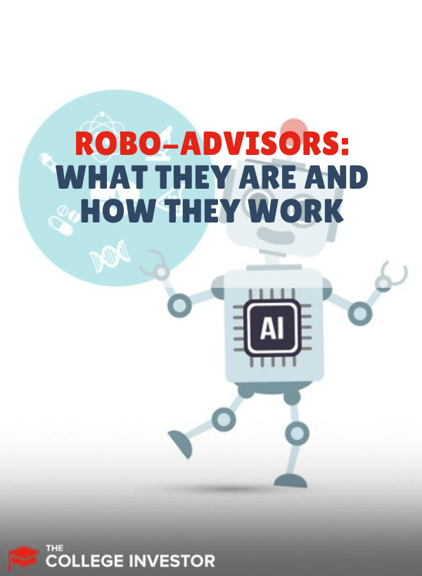 Robo-Advisors: What They Are And How They Work