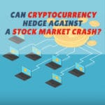 Can Cryptocurrency Hedge Against A Stock Market Crash?