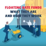 Floating Rate Funds