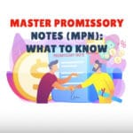 Master Promissory Notes (MPN)