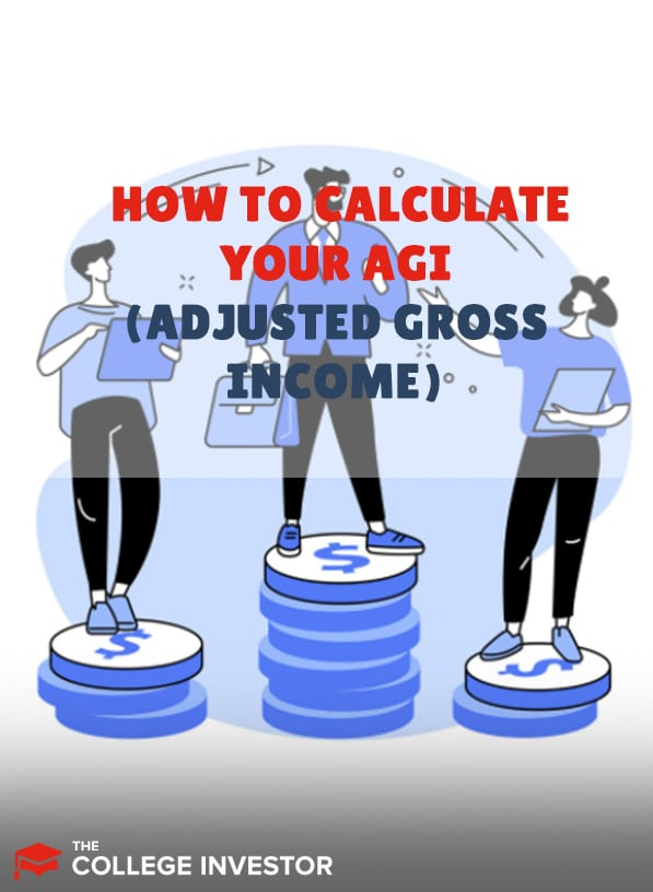 How To Calculate Your Adjusted Gross Income (AGI)