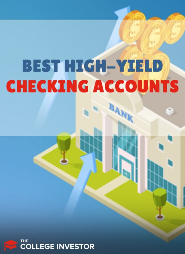 Best High-Yield Checking Accounts