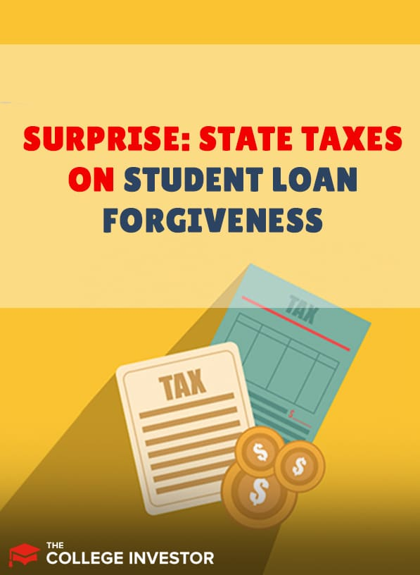 State Taxes And Student Loan Forgiveness