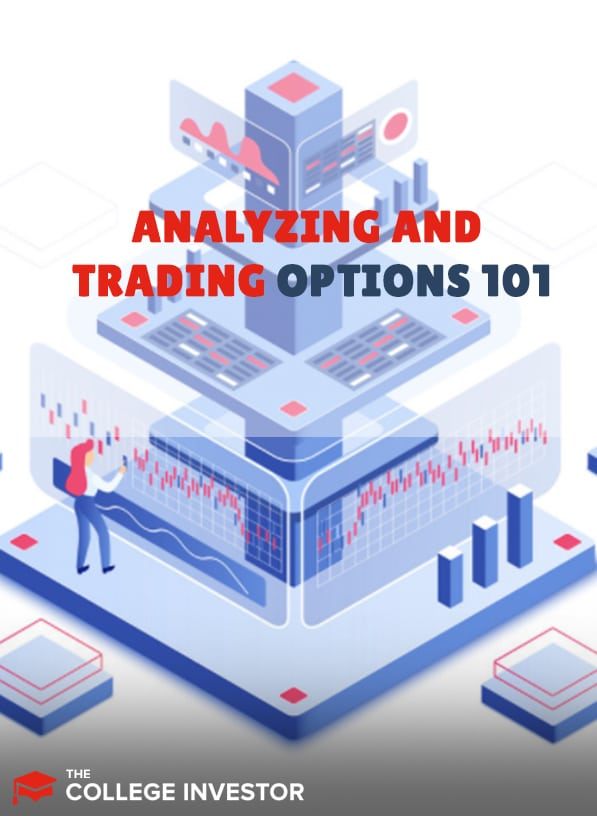 Analyzing And Trading Options 101
