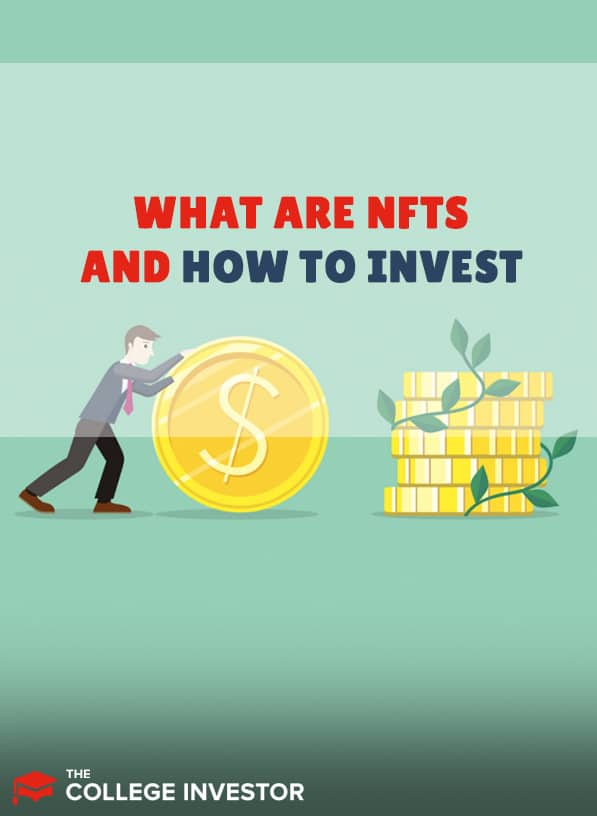 What Are NFTs And How To Invest In Them