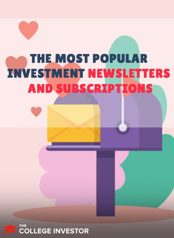 The Most Popular Investment Newsletters And Subscriptions