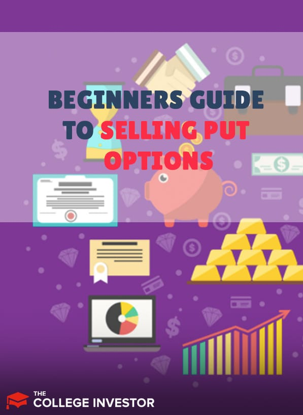 The Beginner's Guide To Selling Put Options