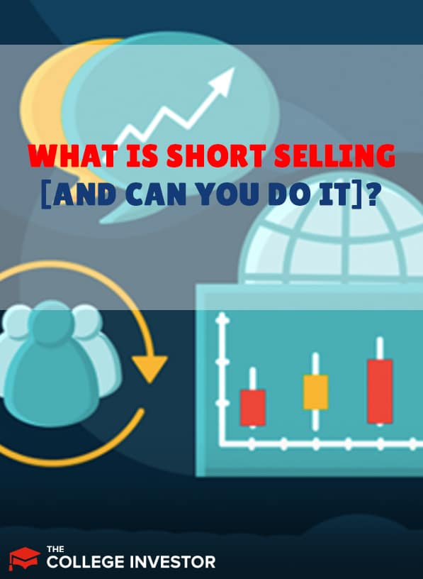 What Is Short Selling (And Should You Do It)?