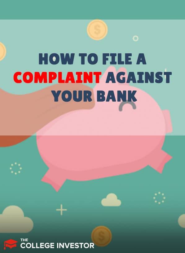How To File A Complaint Against Your Bank