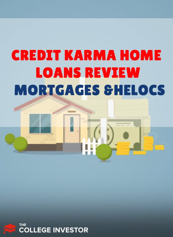 Credit Karma Home Loans Review   Mortgages And HELOCs