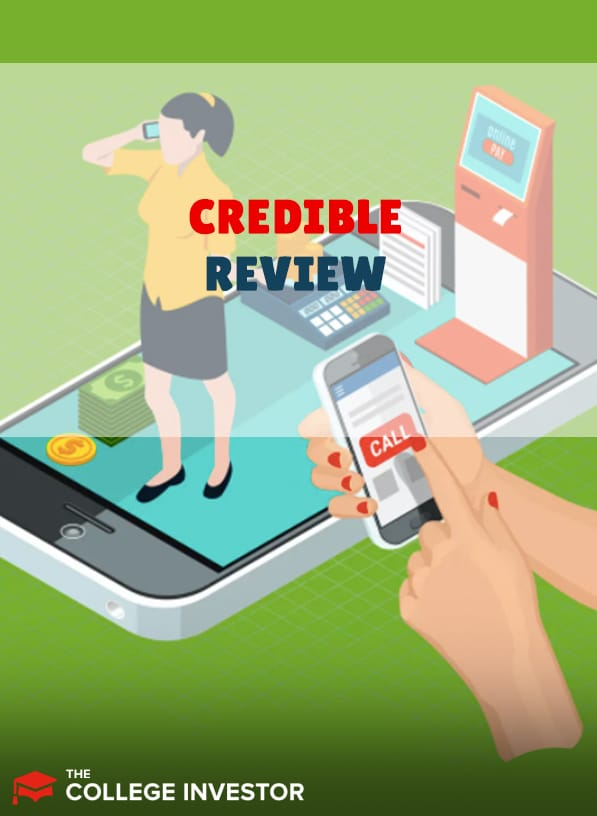 Credible Review: Best Comparison Tool For Student Loans