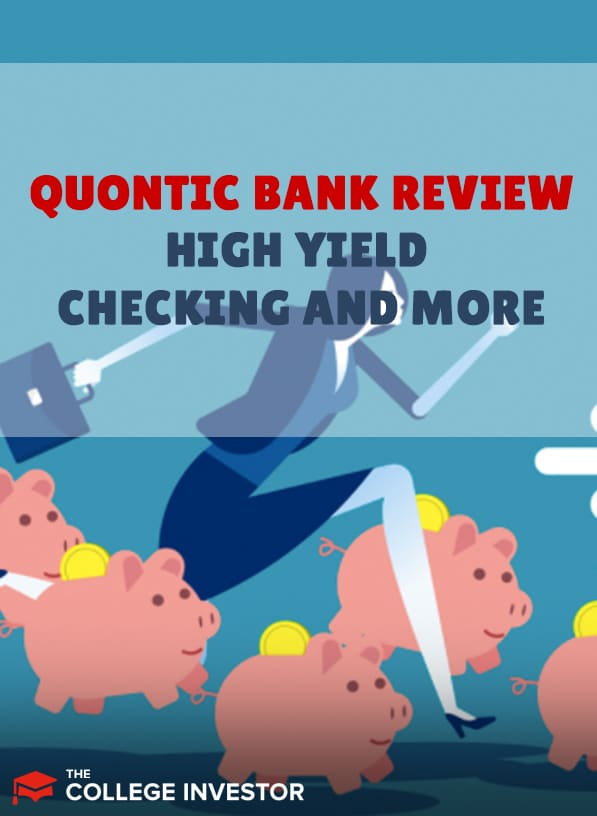 Quontic Bank Review   High Yield Checking And More