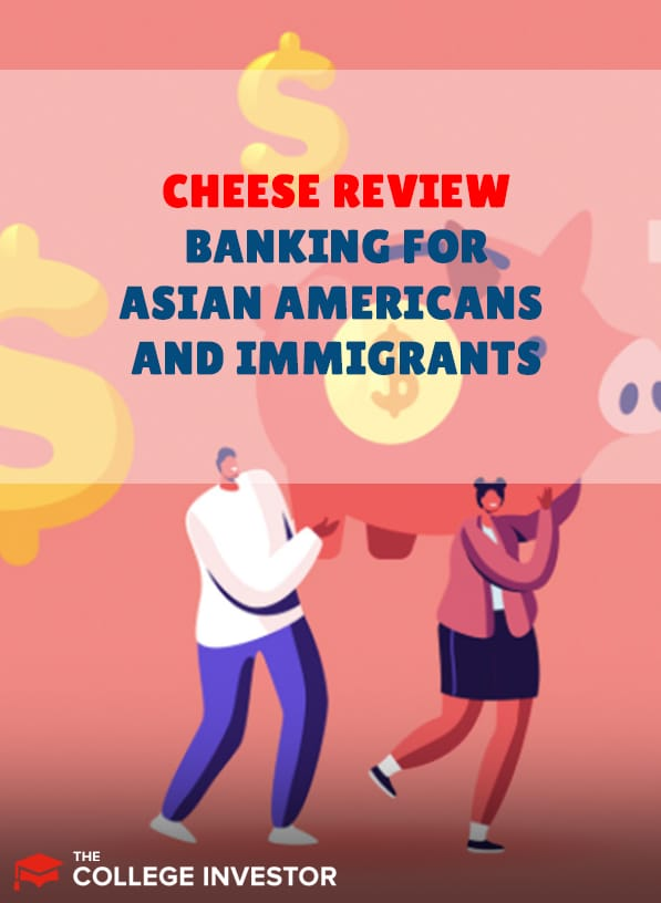 Cheese Review | Banking For Asian Americans And Immigrants