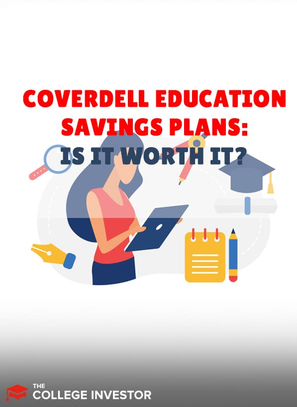 Coverdell Education Savings Accounts (ESAs) | Are They Worth It?