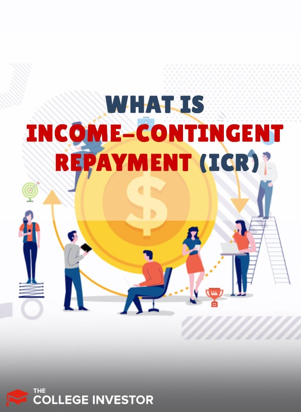 What Is Income-Contingent Repayment (ICR)?