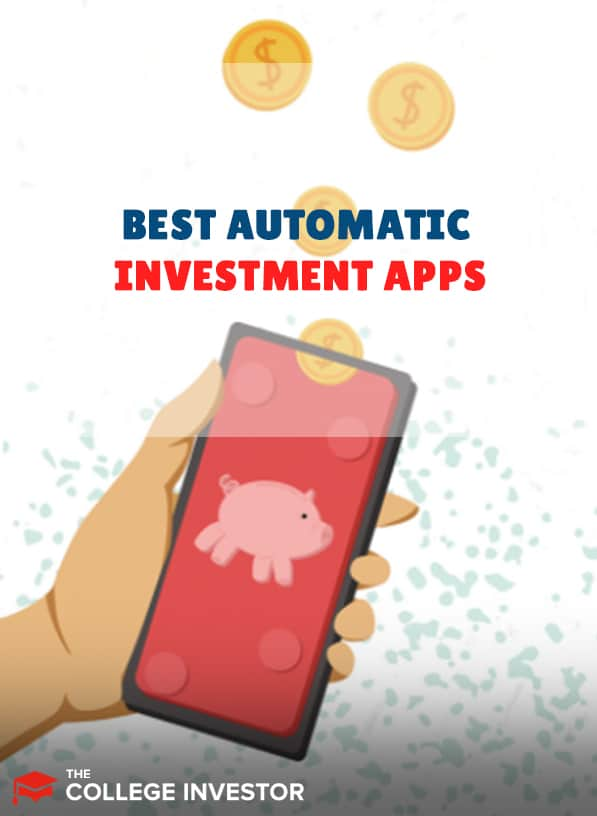 Top 3 Automatic Investment Apps Of 2021