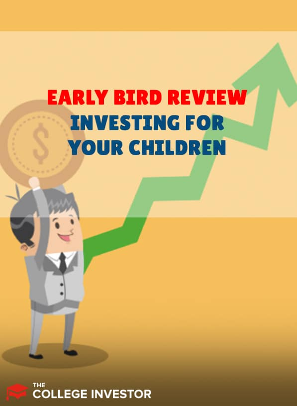 EarlyBird Review | Investing For Your Children