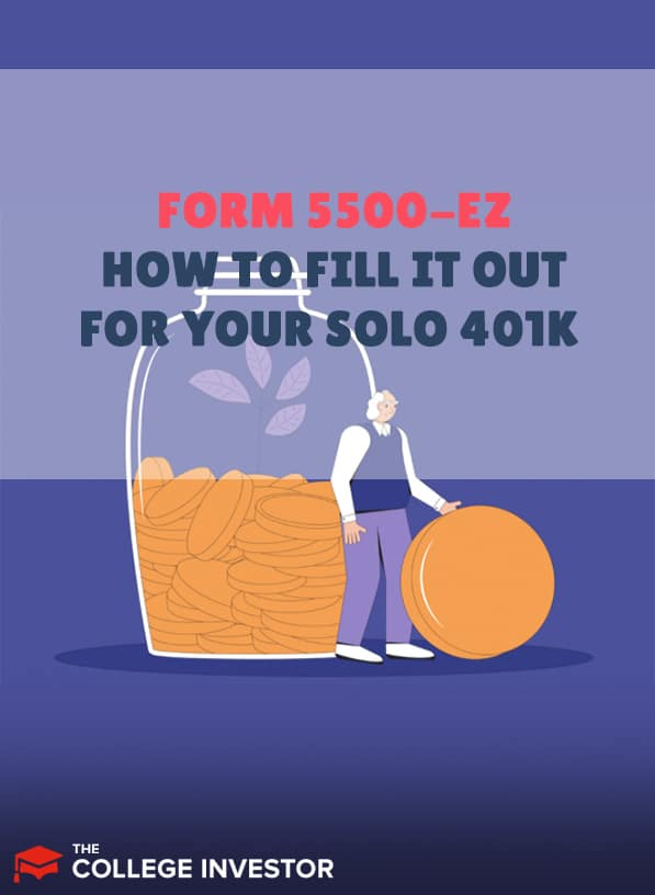 Form 5500-EZ | How To Fill It Out For Your Solo 401k