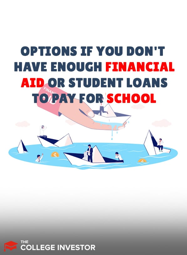 Options To Pay For School If You Don't Have Enough Financial Aid