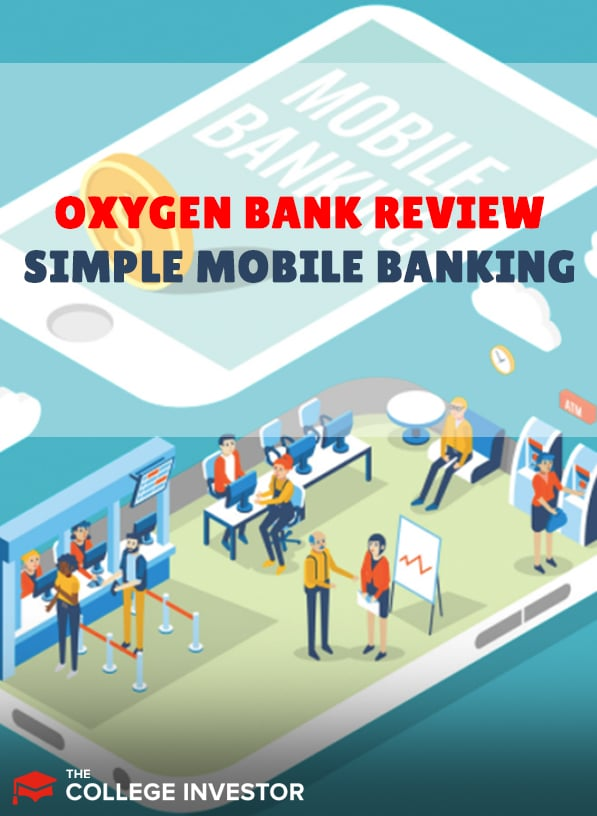 Oxygen Bank Review – Simple Mobile Banking