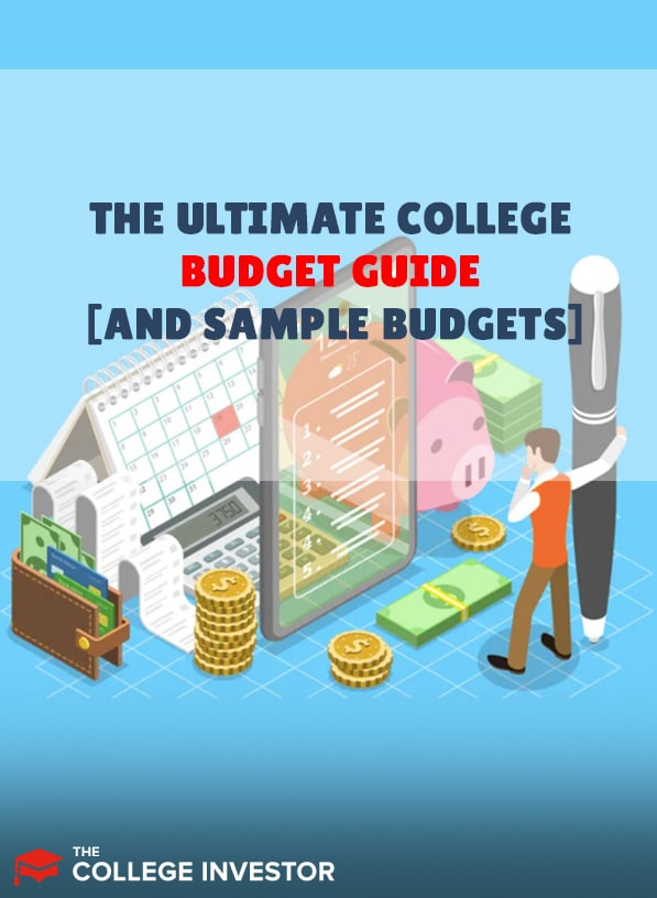 The Ultimate College Budget Guide [And Sample Budgets]