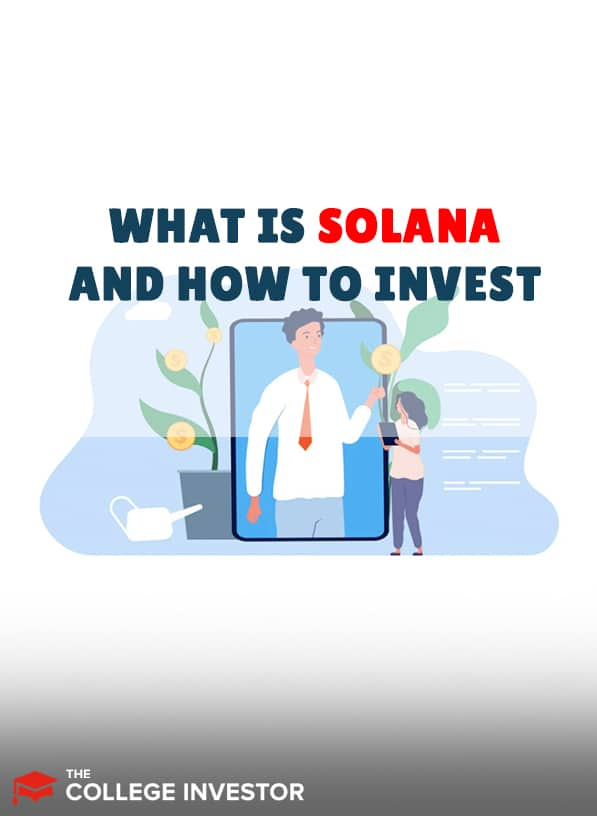 What Is Solana (SOL) And How Can You Invest?