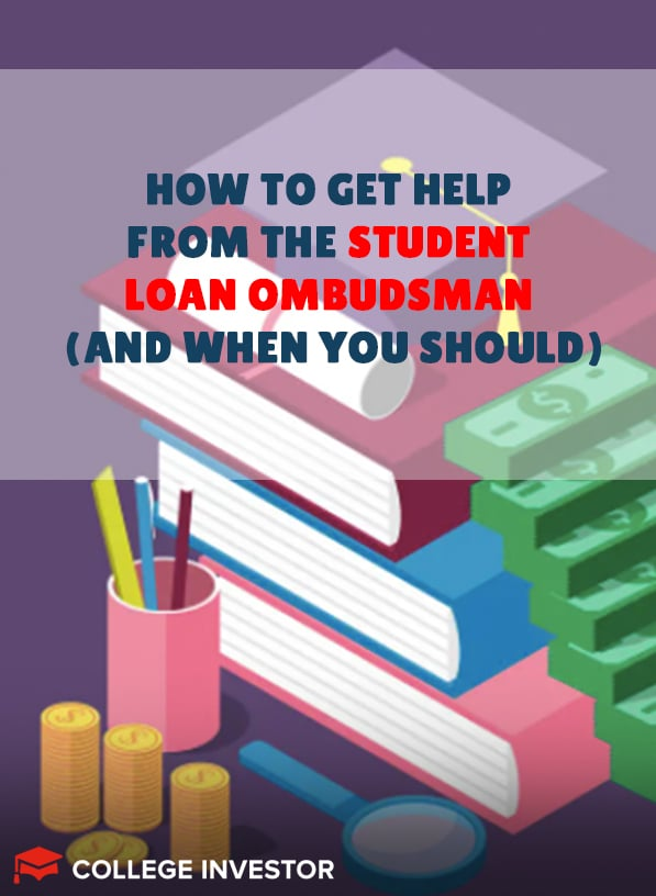 How To Get Help From The Student Loan Ombudsman (And When)