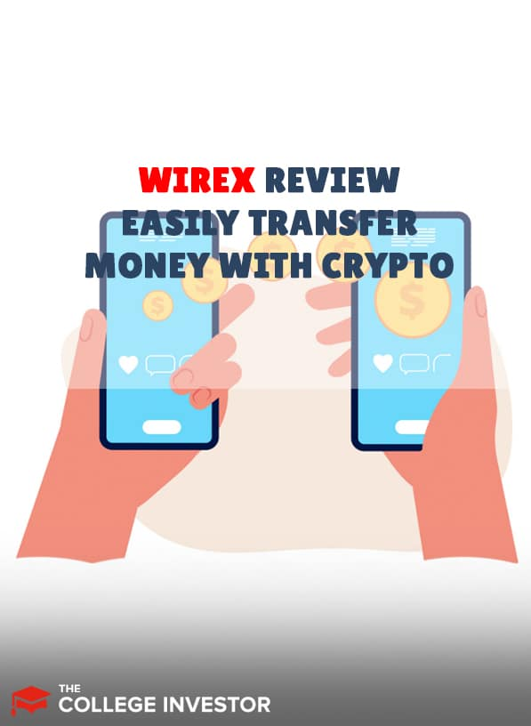 Wirex Review   Easily Spend And Transfer Money With Crypto