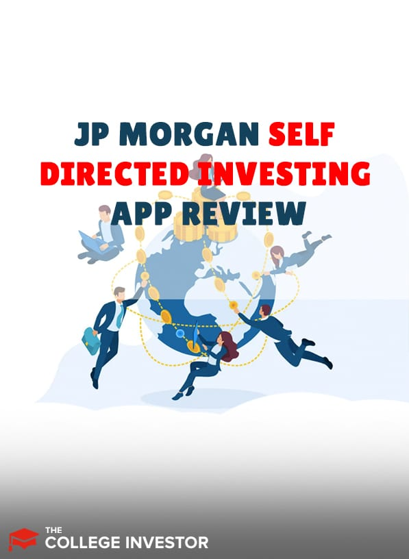 J.P. Morgan Self-Directed Investing Review 2021   Pros, Cons, & Features